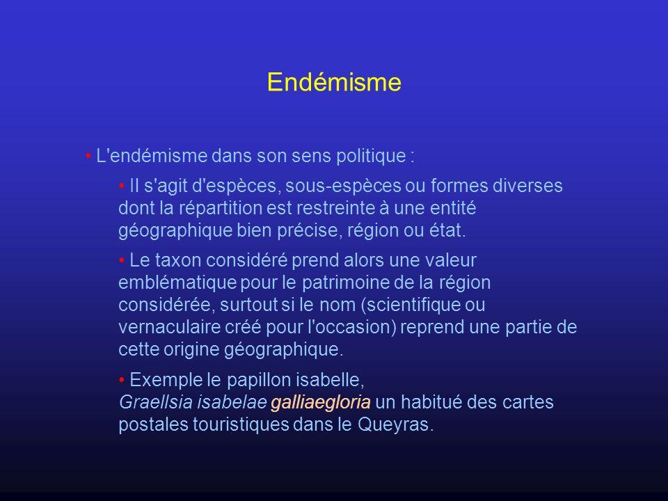 Endémisme L endémisme dans son sens politique :
