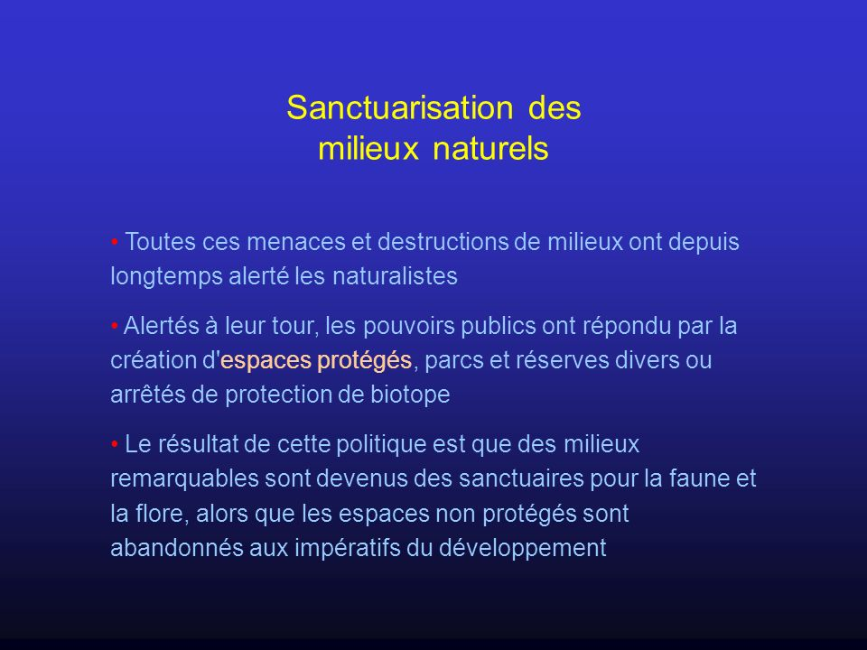 Sanctuarisation des milieux naturels