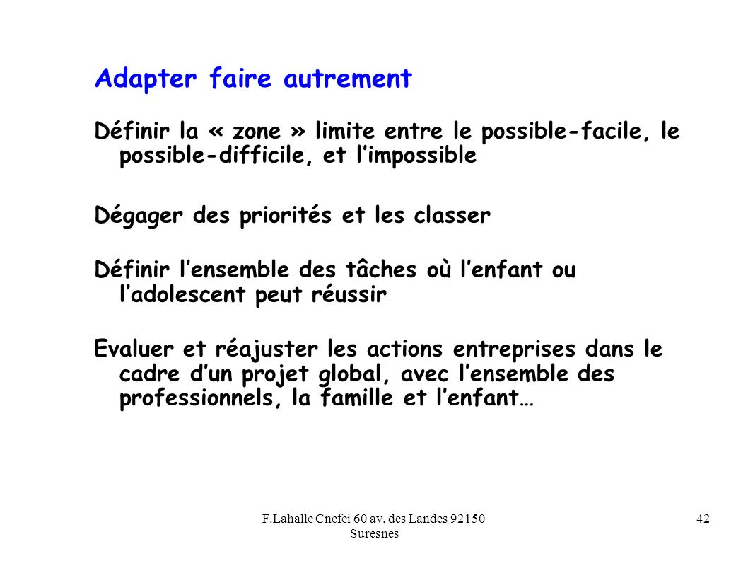 Adapter faire autrement
