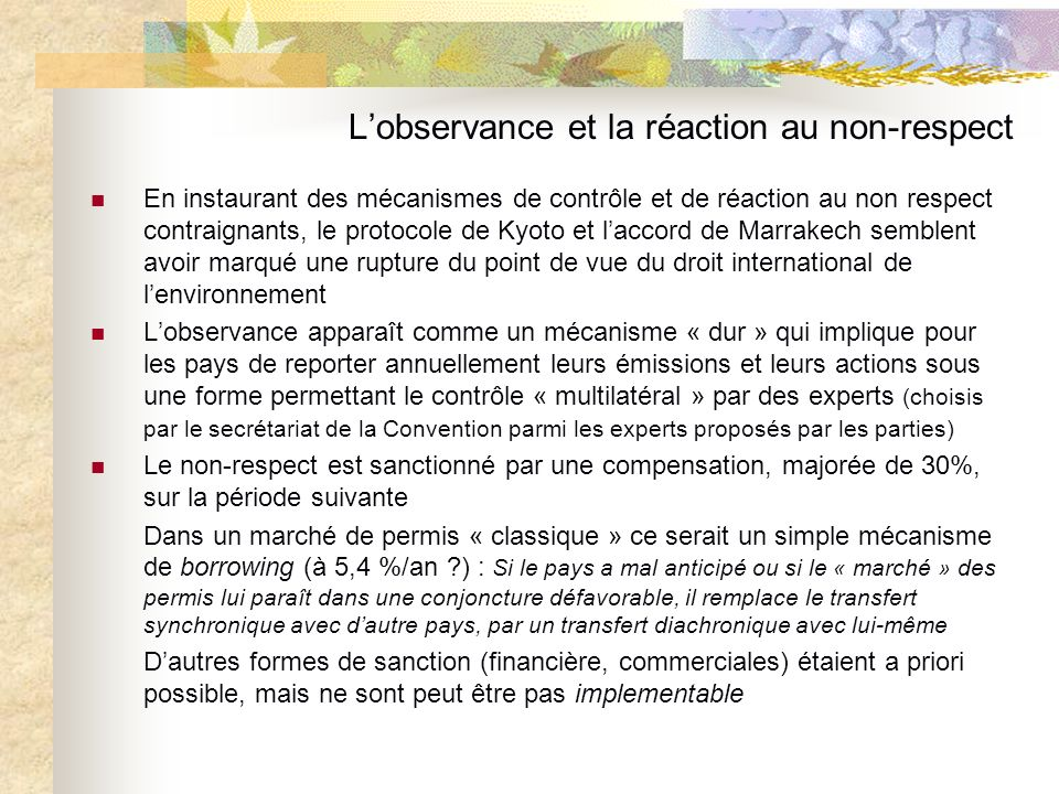 L'observance et la réaction au non-respect