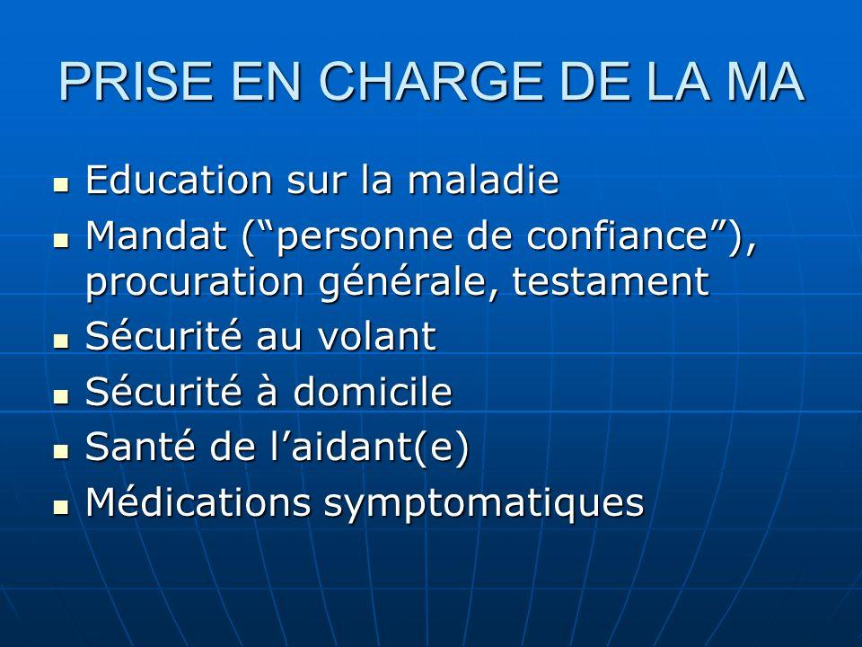 PRISE EN CHARGE DE LA MA Education sur la maladie