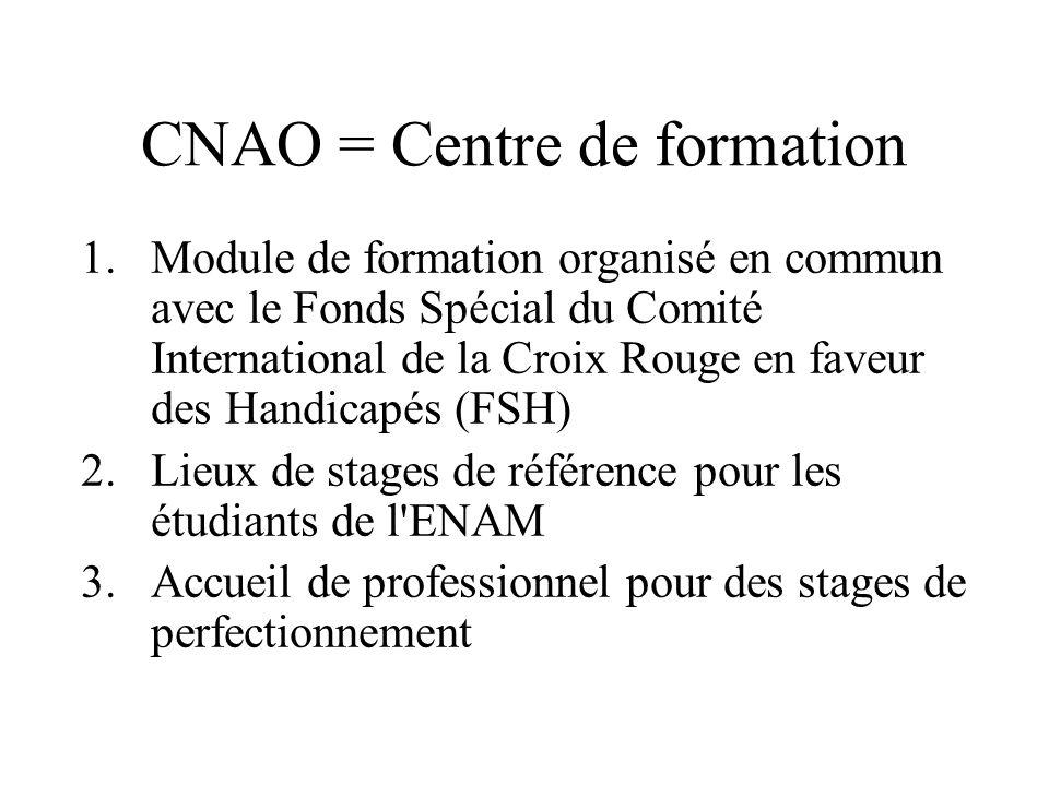 CNAO = Centre de formation