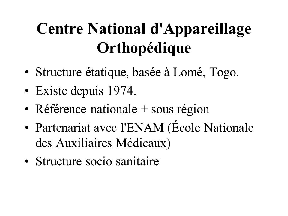 Centre National d Appareillage Orthopédique