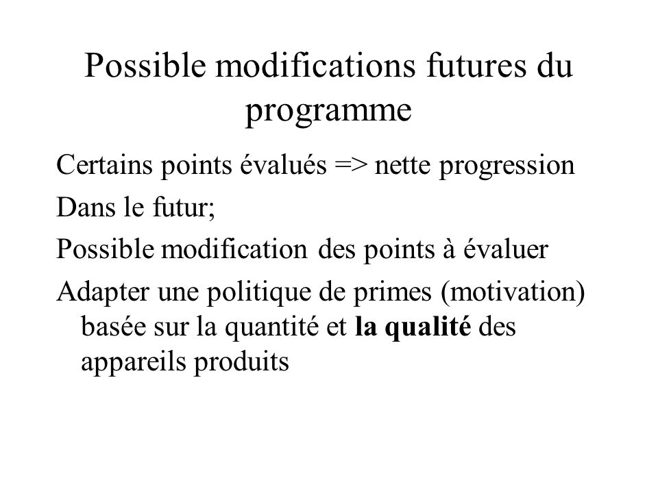 Possible modifications futures du programme