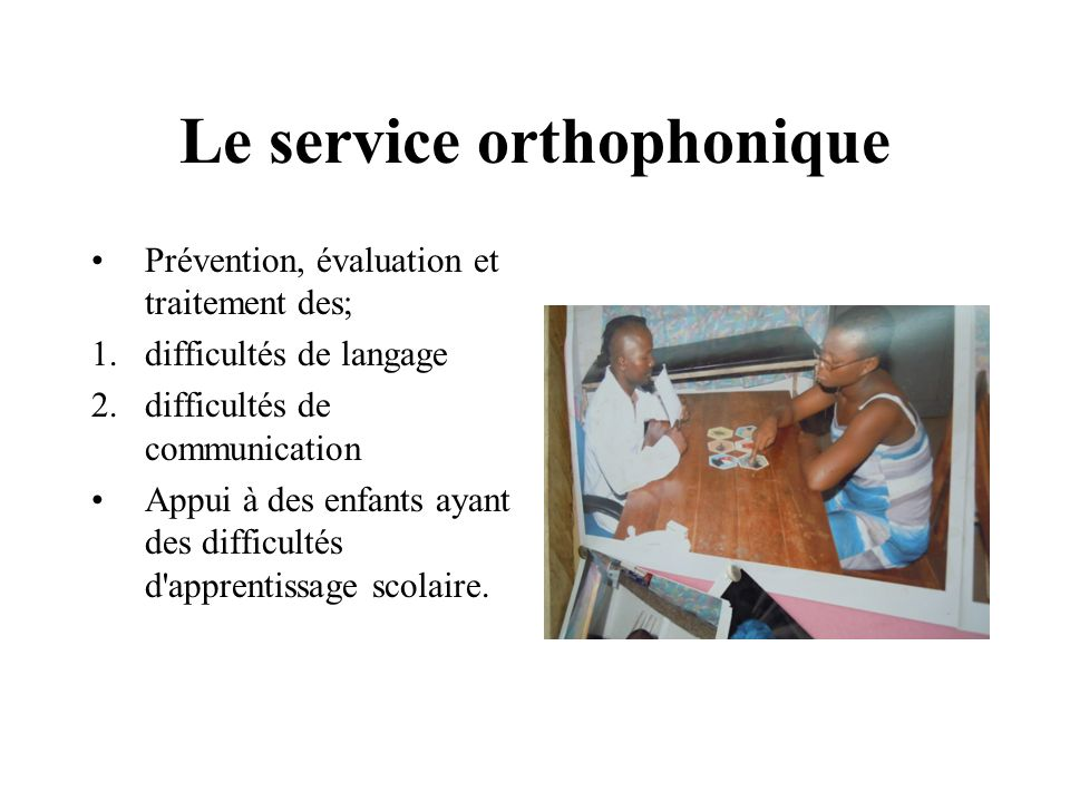 Le service orthophonique