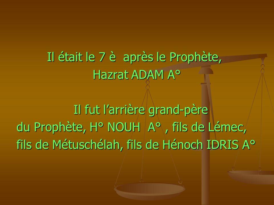 Il était le 7 è après le Prophète,