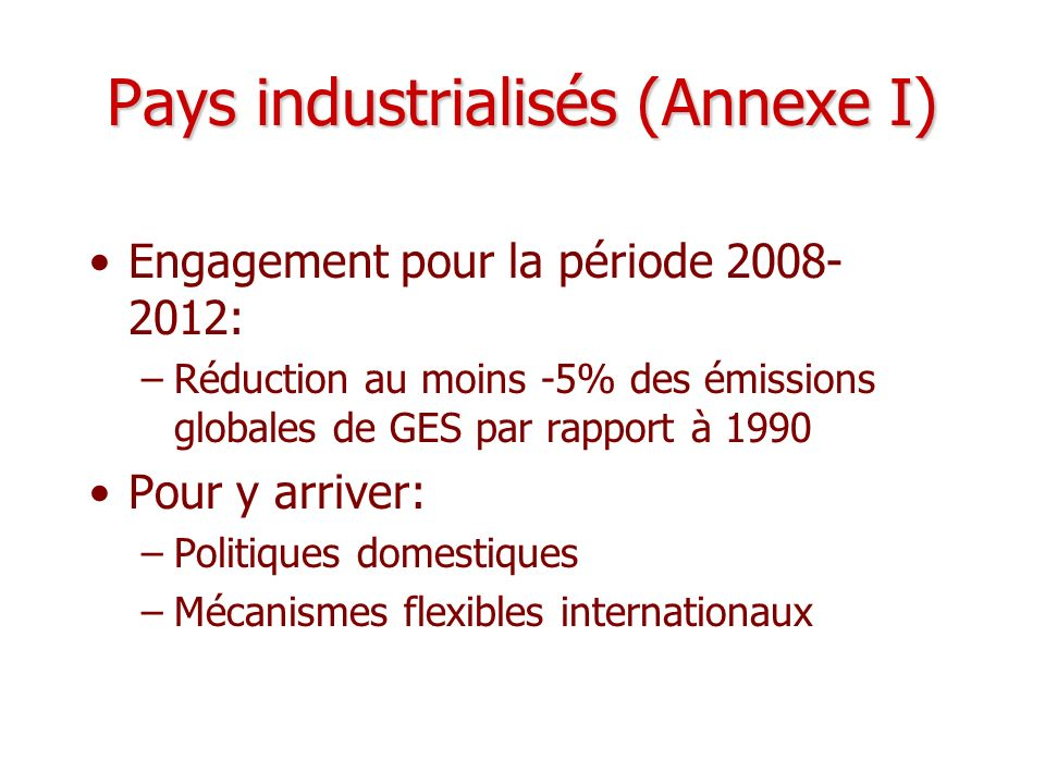 Pays industrialisés (Annexe I)