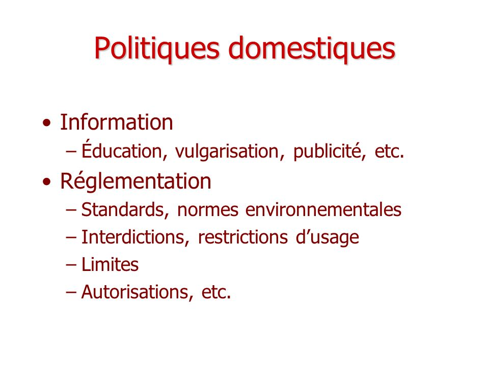 Politiques domestiques