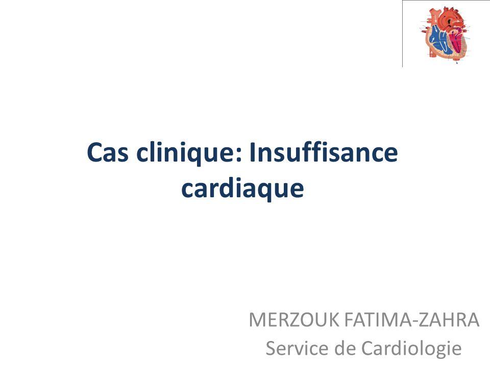Cas clinique: Insuffisance cardiaque