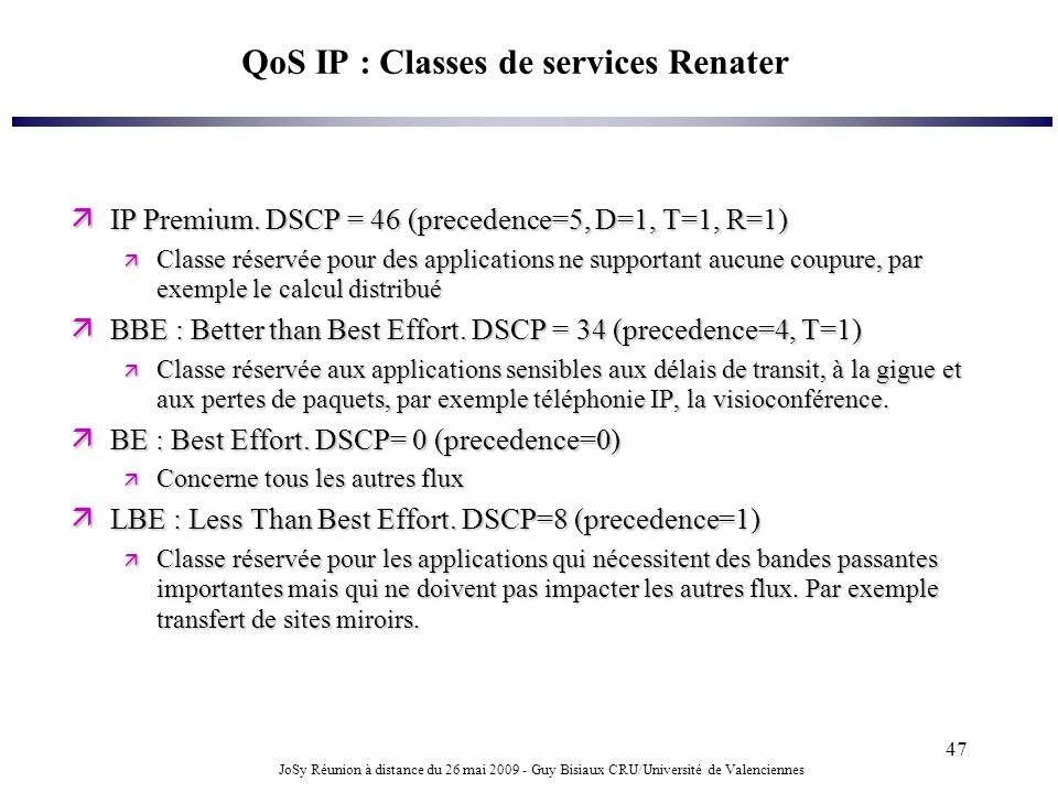 QoS IP : Classes de services Renater