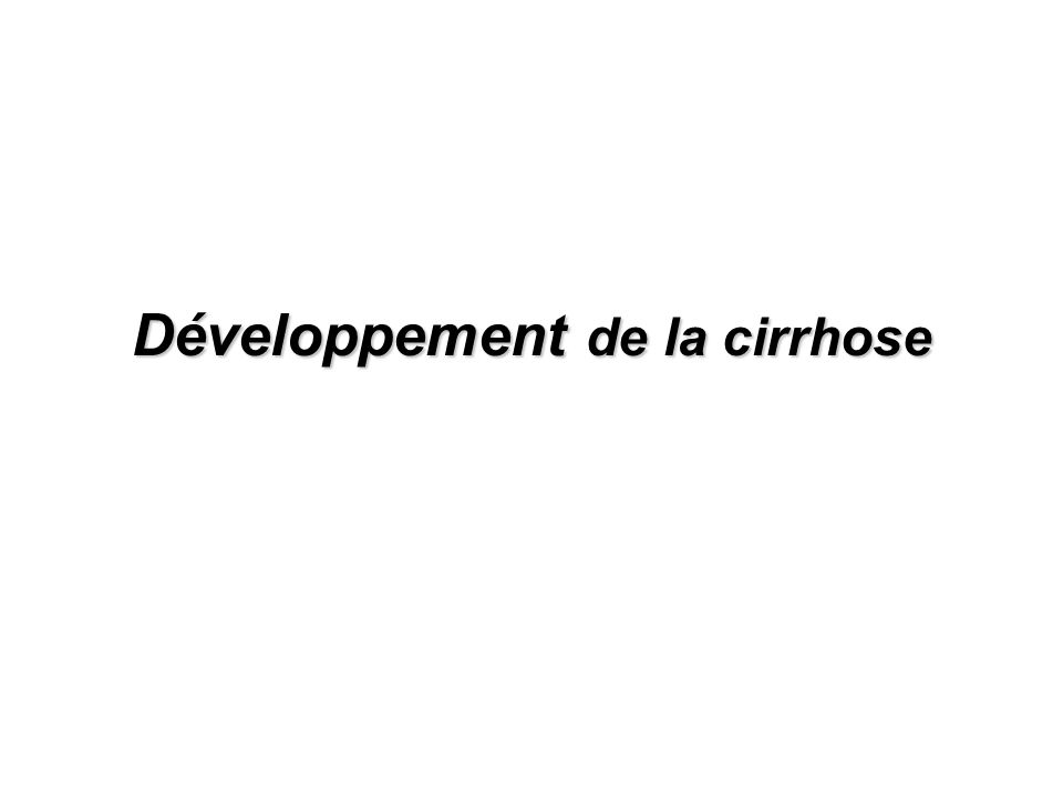 Développement de la cirrhose