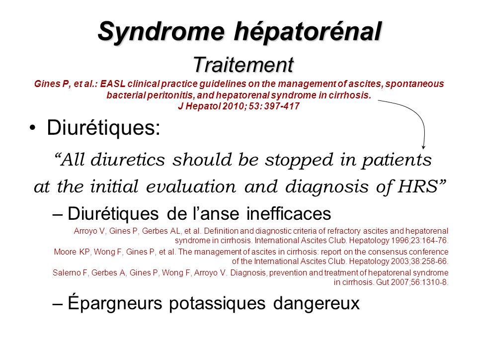 Syndrome hépatorénal Traitement Gines P, et al