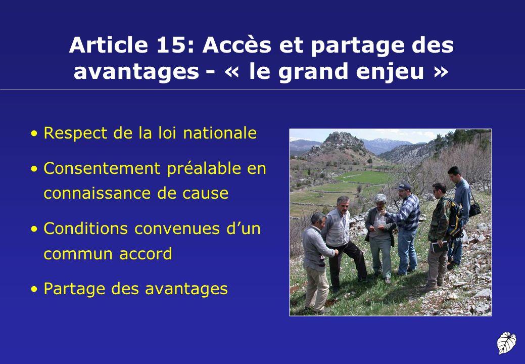 Article 15: Accès et partage des avantages - « le grand enjeu »