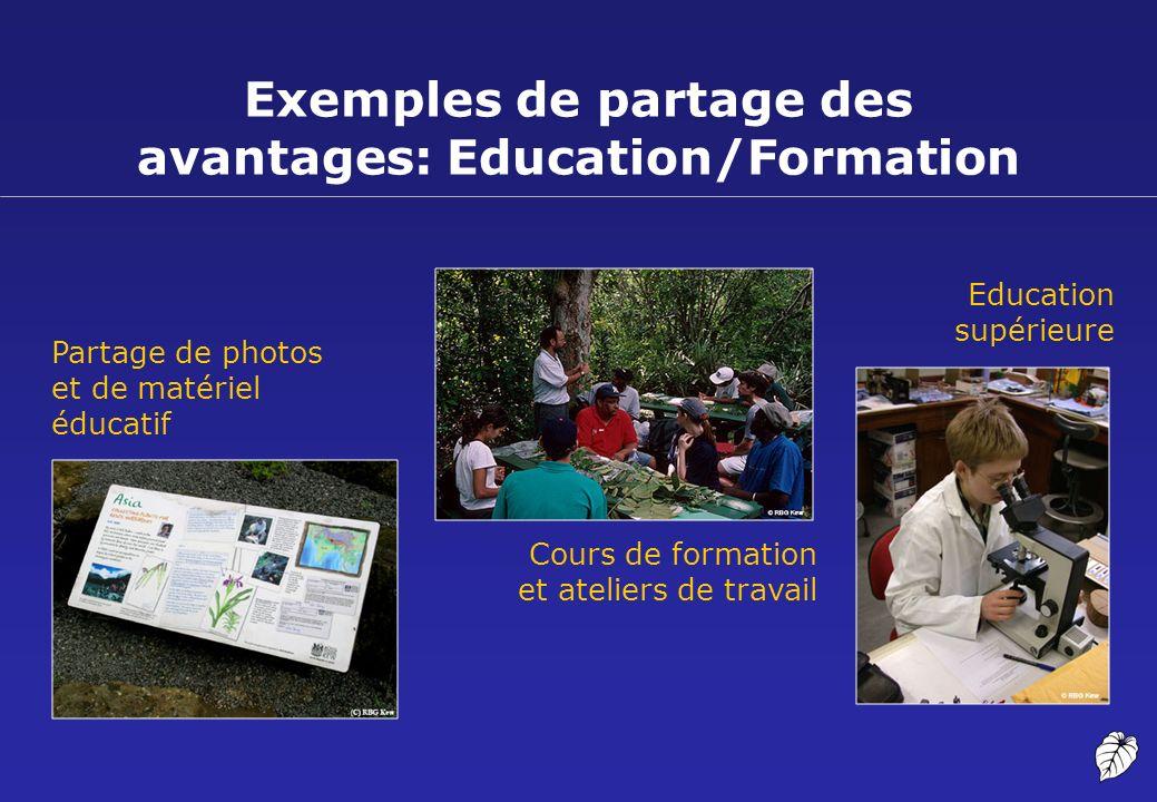 Exemples de partage des avantages: Education/Formation