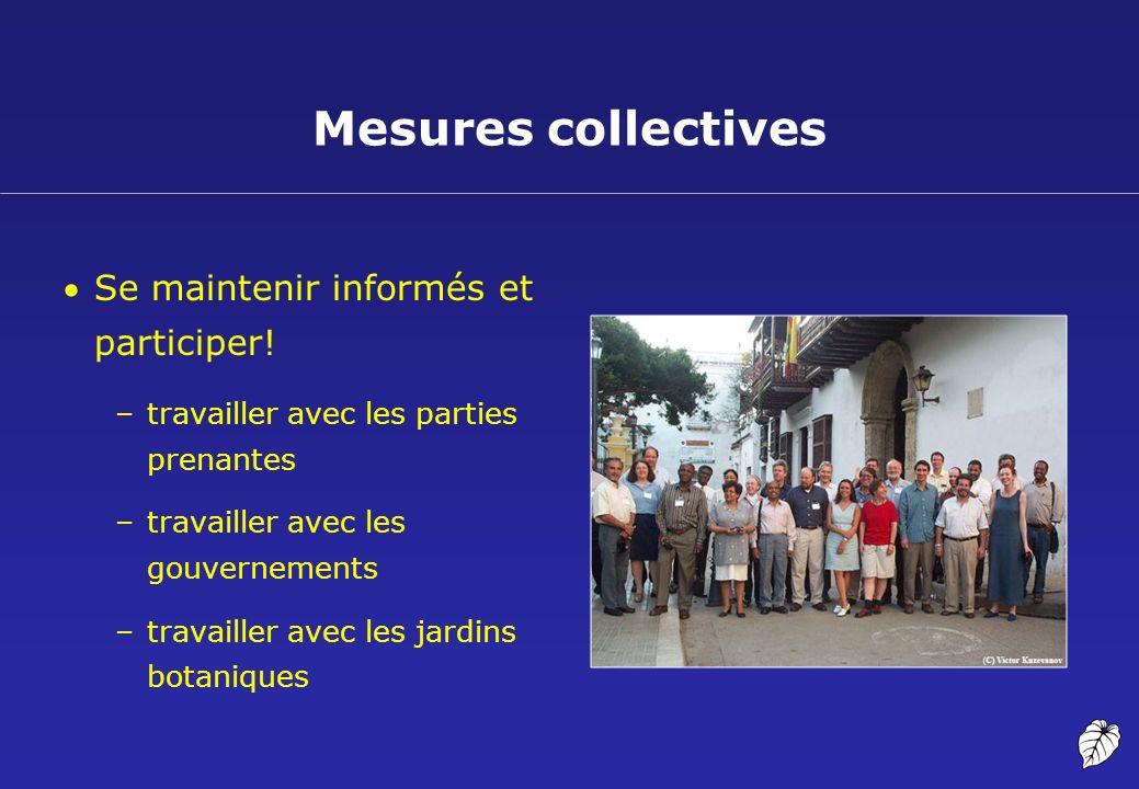 Mesures collectives Se maintenir informés et participer!