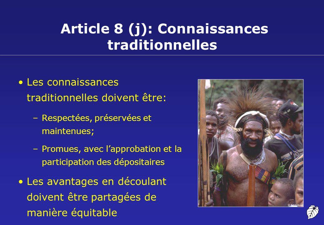 Article 8 (j): Connaissances traditionnelles