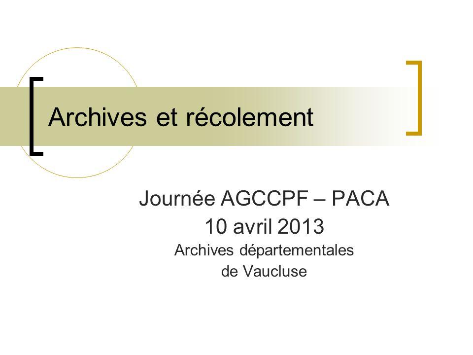 Archives et récolement
