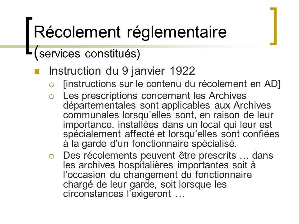 Récolement réglementaire (services constitués)