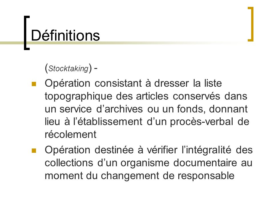 Définitions (Stocktaking) -