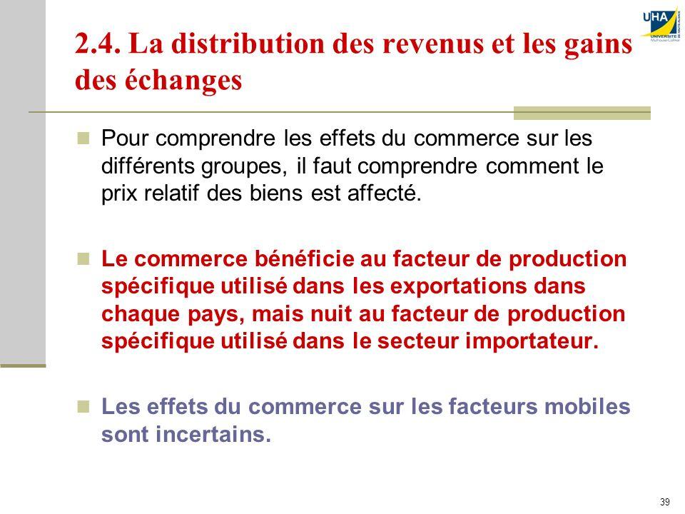 2.4. La distribution des revenus et les gains des échanges