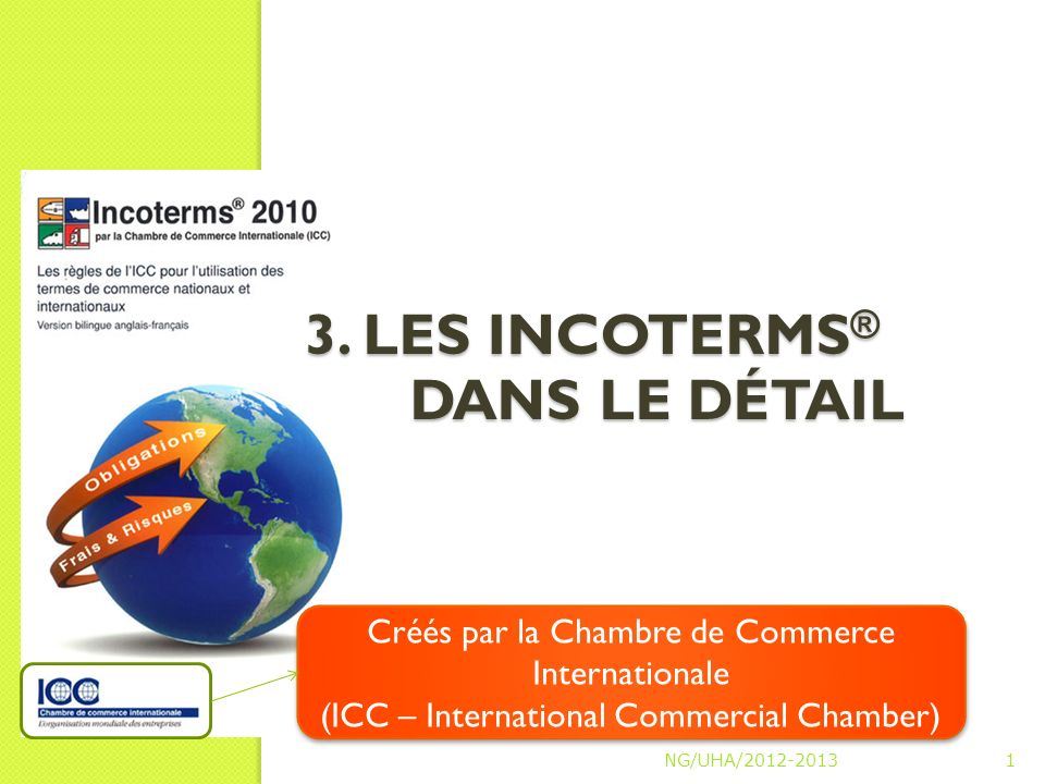 3 les incoterms dans le d tail ppt video online - Chambre internationale de commerce arbitrage ...