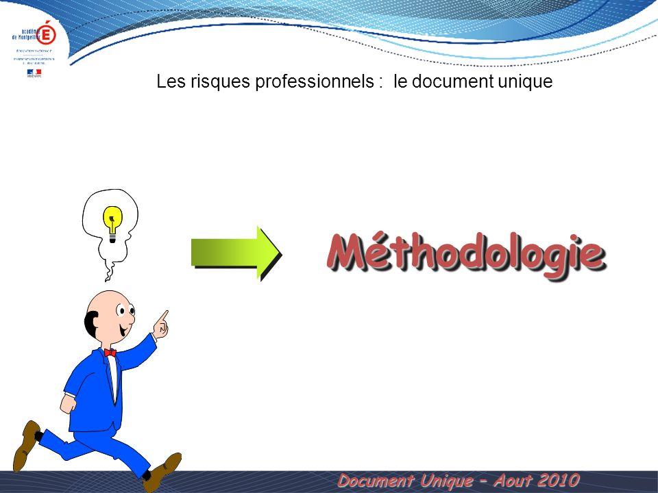 Méthodologie Document Unique – Aout 2010