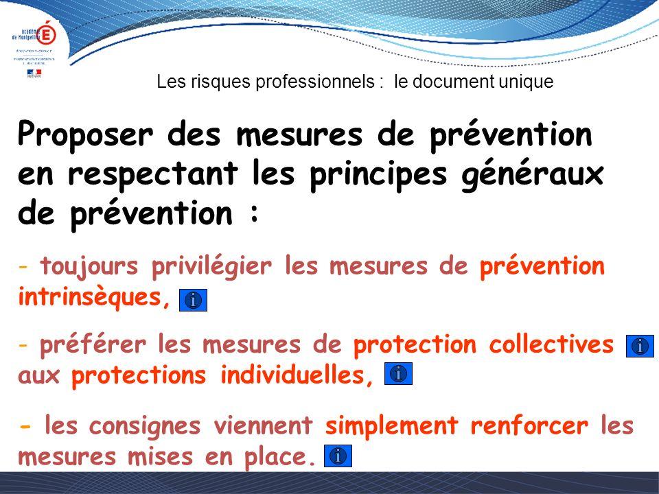 Proposer des mesures de prévention en respectant les principes généraux de prévention :