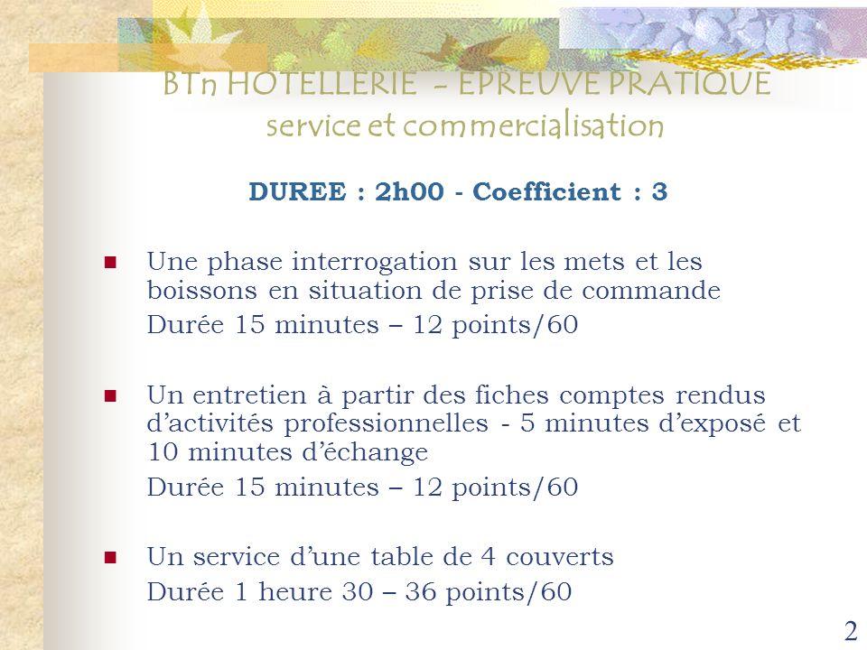 BTn HOTELLERIE - EPREUVE PRATIQUE service et commercialisation