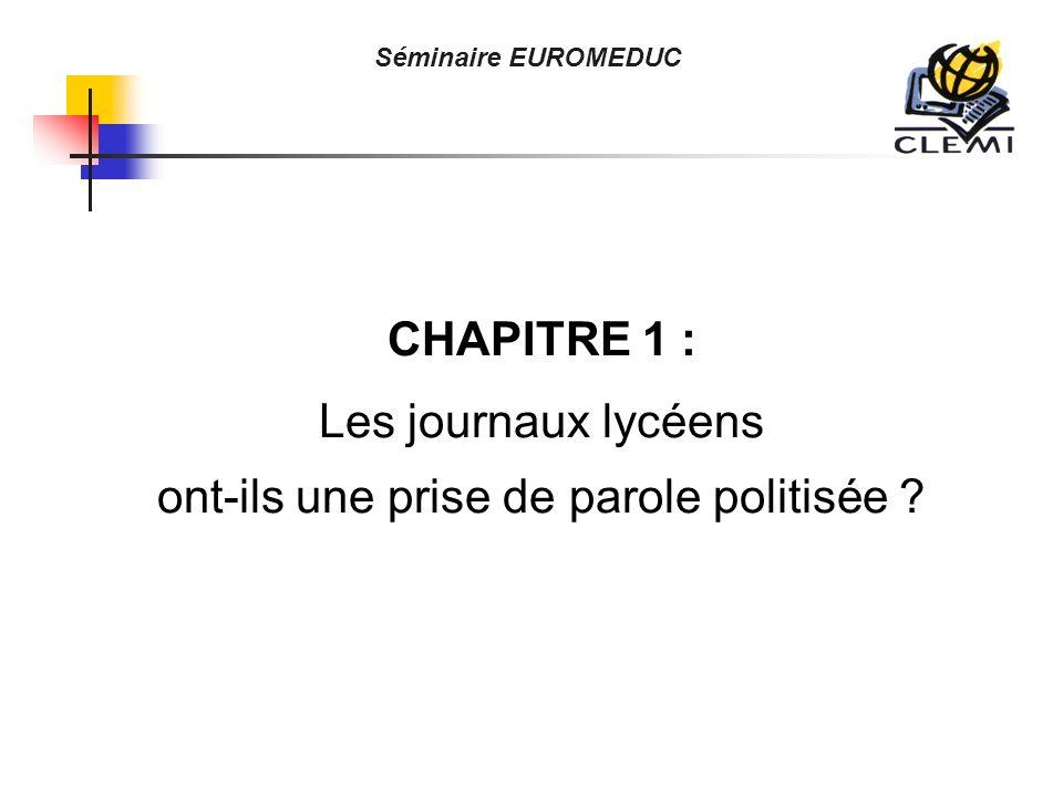 Séminaire EUROMEDUC CHAPITRE 1 : Les journaux lycéens ont-ils une prise de parole politisée