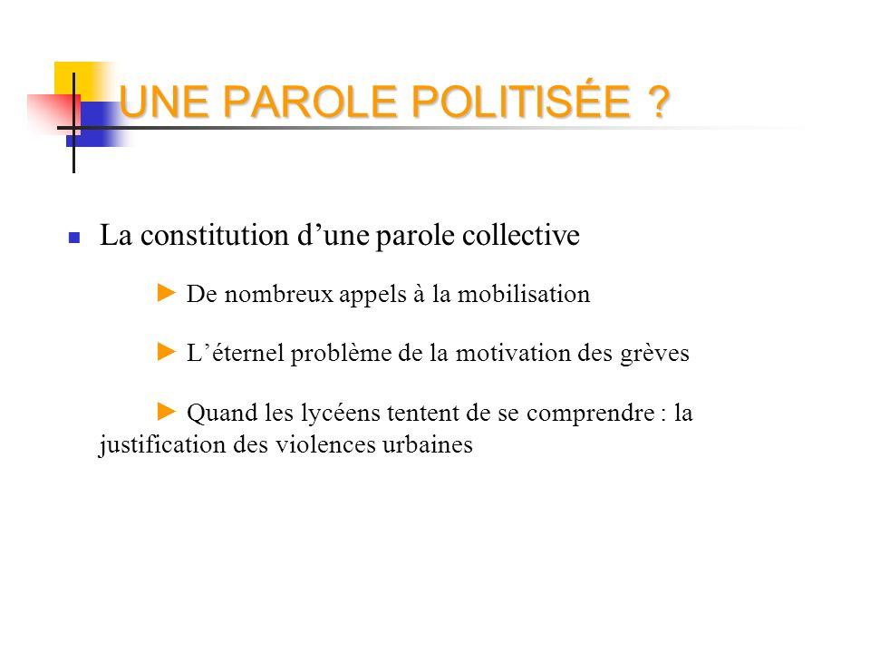 UNE PAROLE POLITISÉE La constitution d'une parole collective