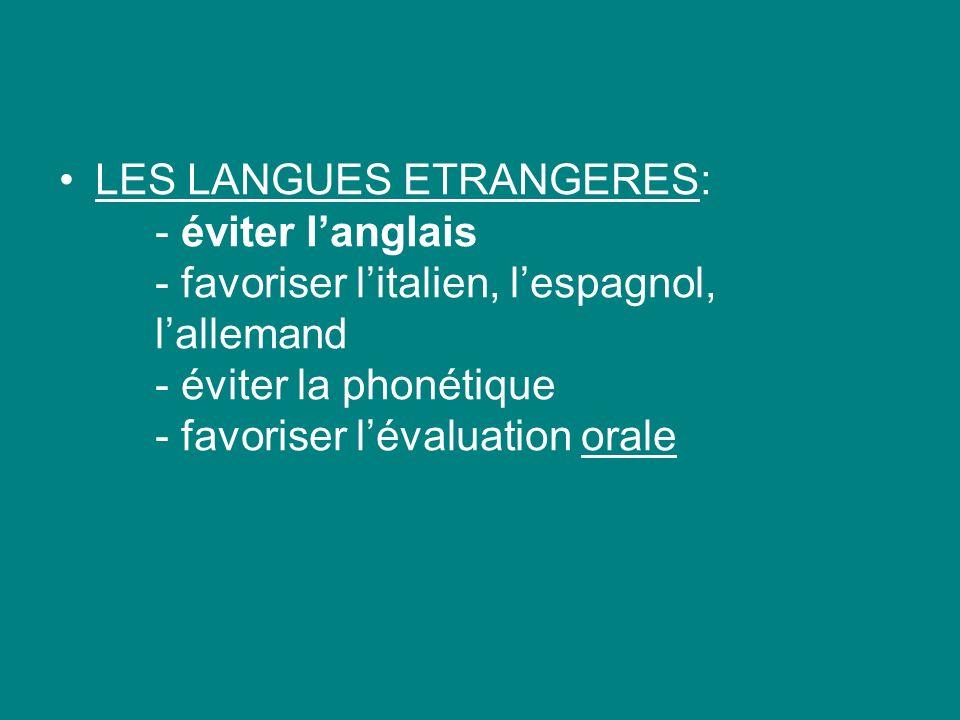 LES LANGUES ETRANGERES:. - éviter l'anglais