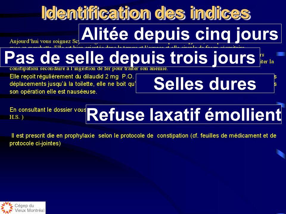Identification des indices