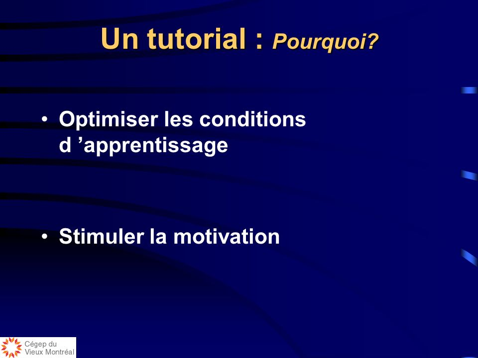 Un tutorial : Pourquoi Optimiser les conditions d 'apprentissage