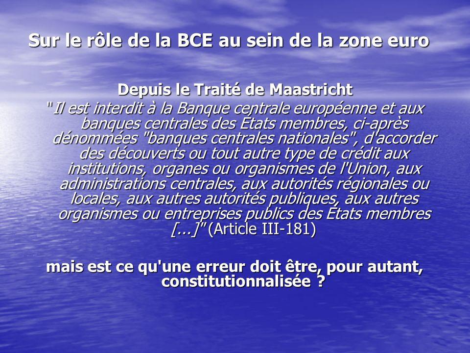 Sur le rôle de la BCE au sein de la zone euro