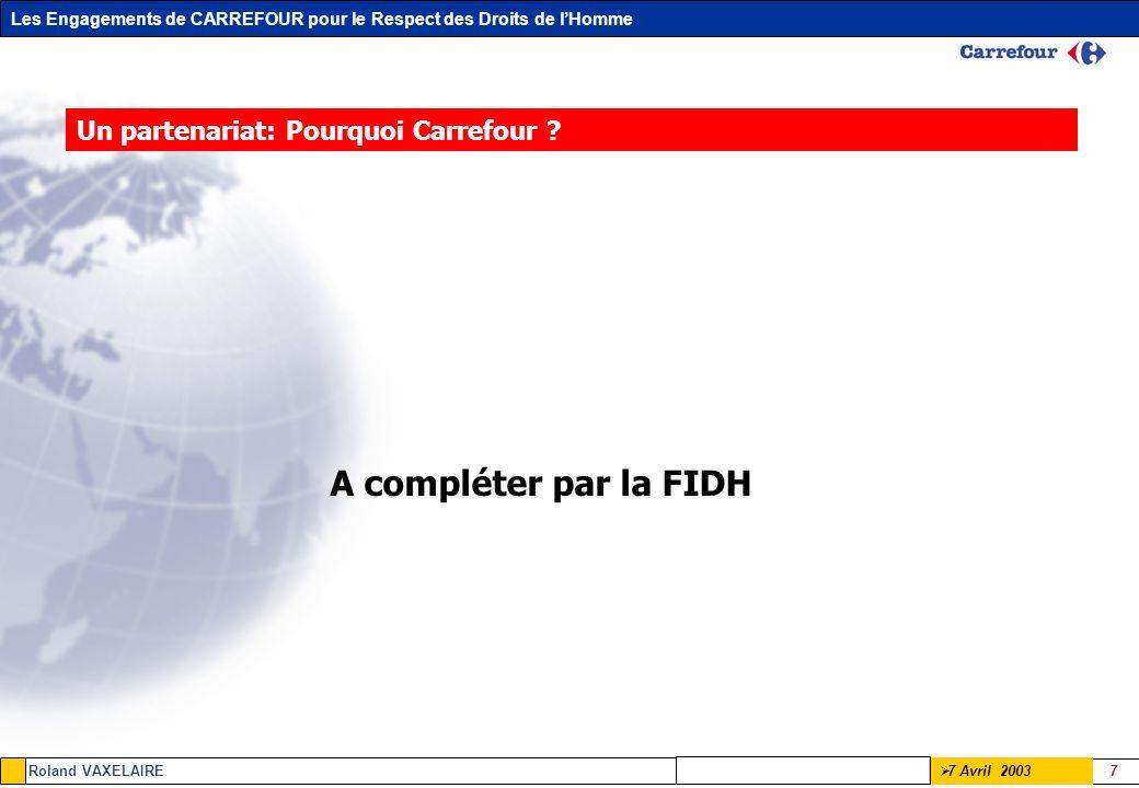 Un partenariat: Pourquoi Carrefour