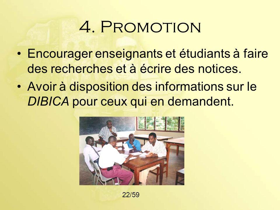 4. PromotionEncourager enseignants et étudiants à faire des recherches et à écrire des notices.