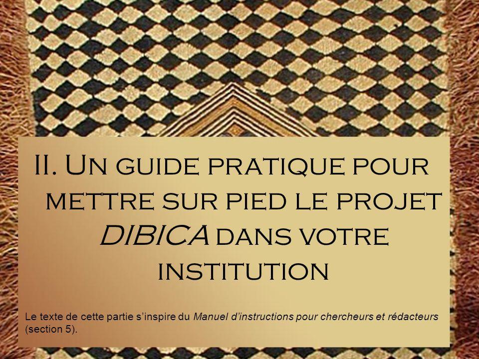 II. Un guide pratique pour mettre sur pied le projet DIBICA dans votre institution