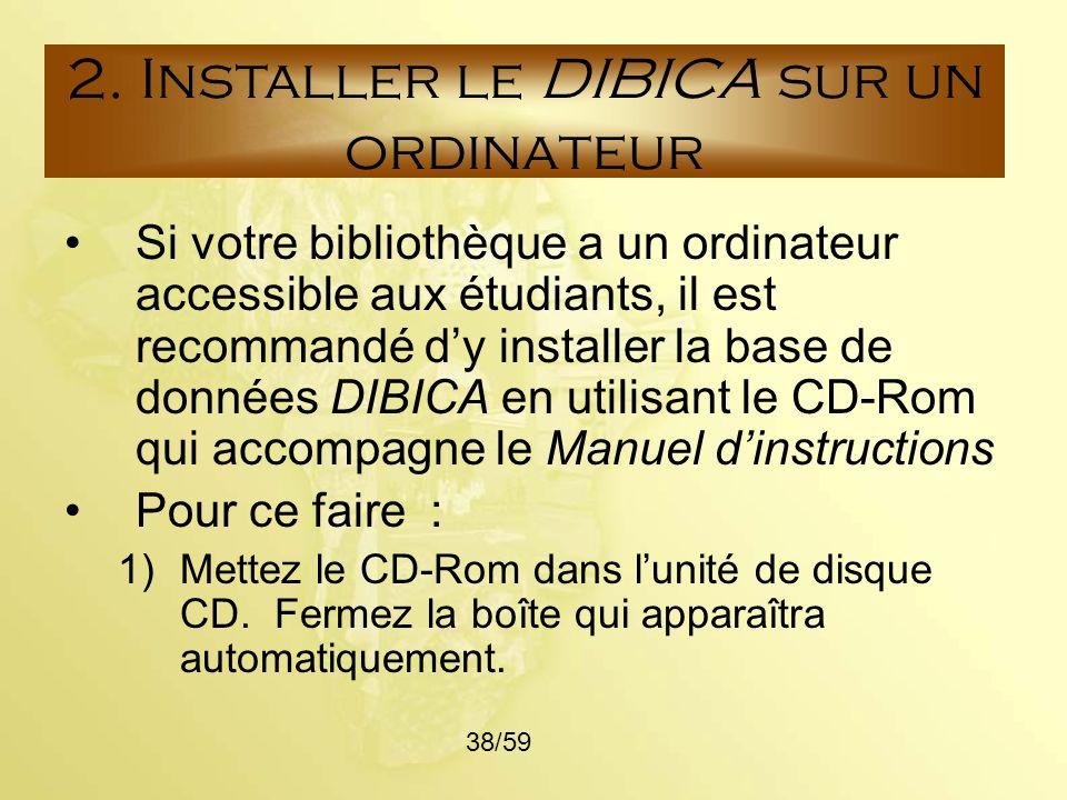 2. Installer le DIBICA sur un ordinateur