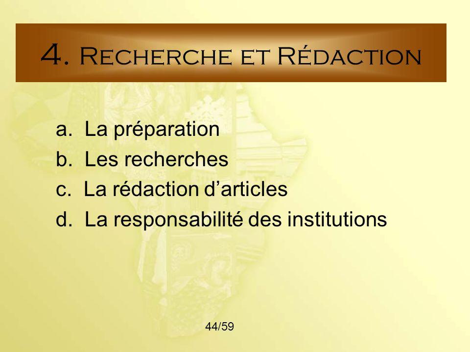 4. Recherche et Rédaction