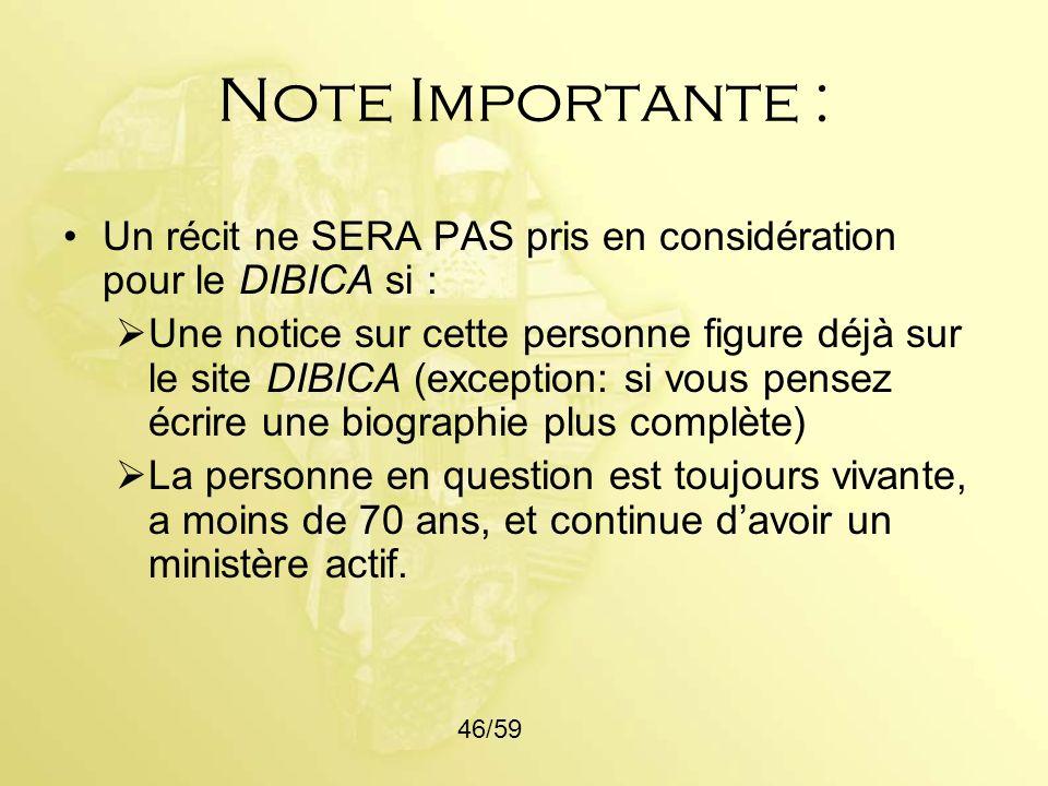 Note Importante : Un récit ne SERA PAS pris en considération pour le DIBICA si :