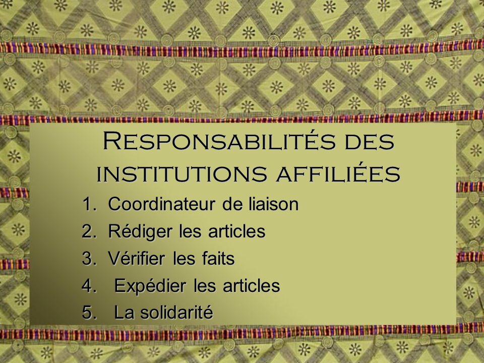 Responsabilités des institutions affiliées