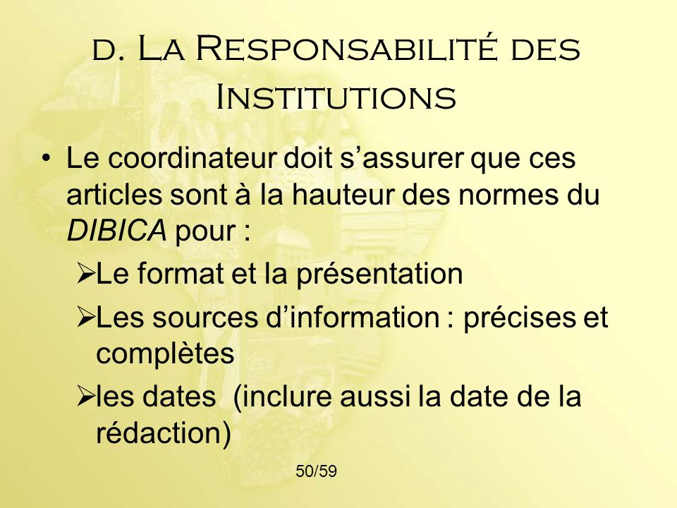d. La Responsabilité des Institutions