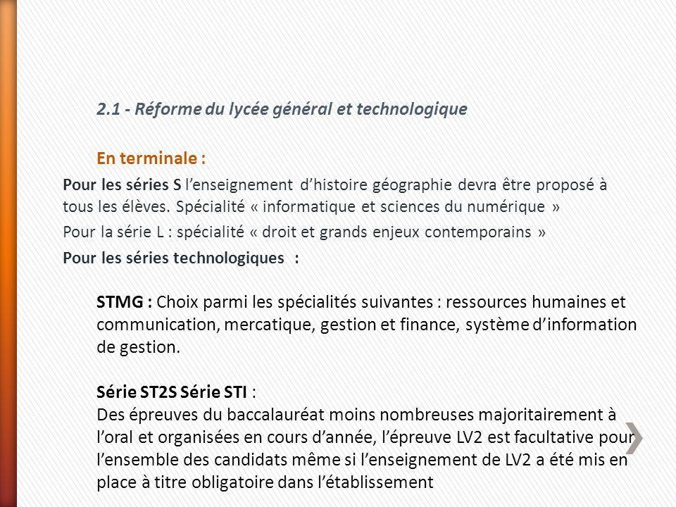 2.1 - Réforme du lycée général et technologique En terminale :
