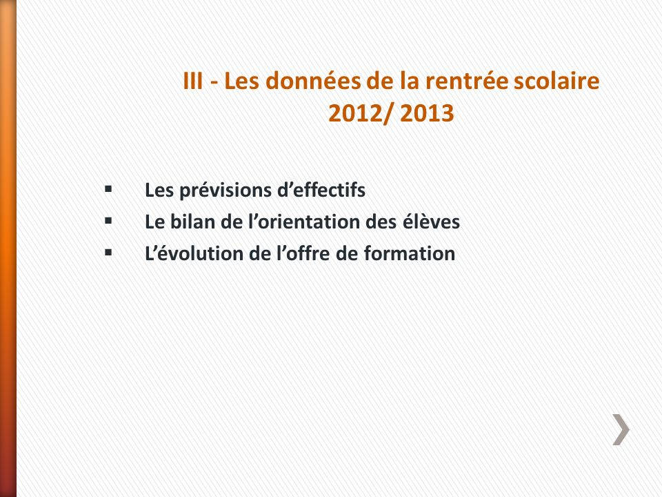III - Les données de la rentrée scolaire 2012/ 2013