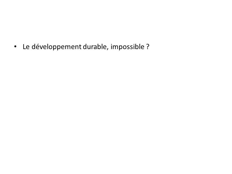 Le développement durable, impossible