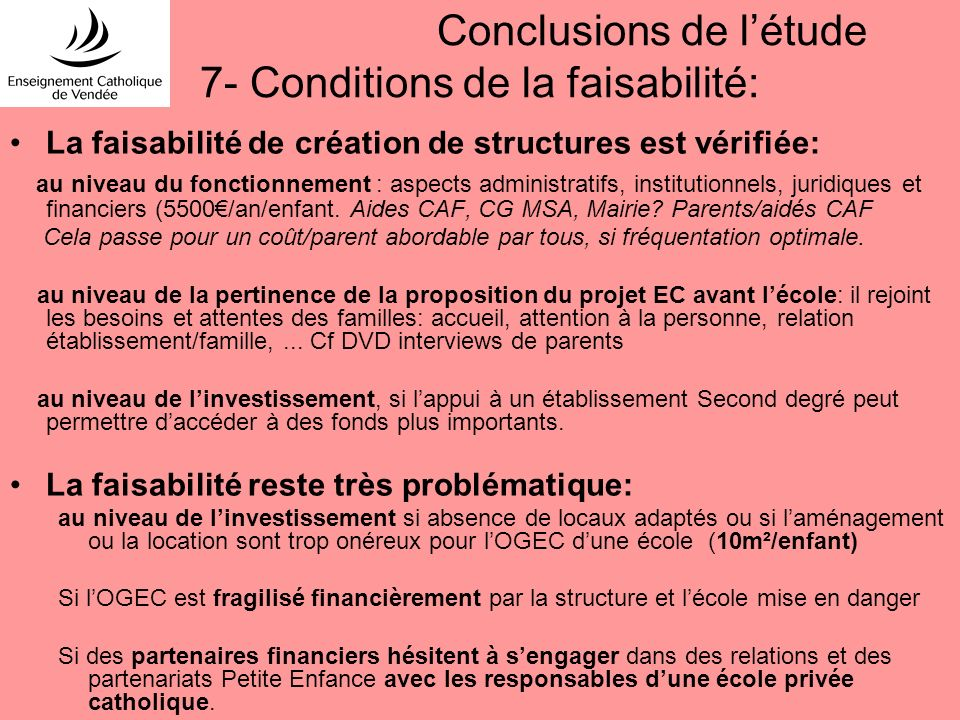 Conclusions de l'étude 7- Conditions de la faisabilité: