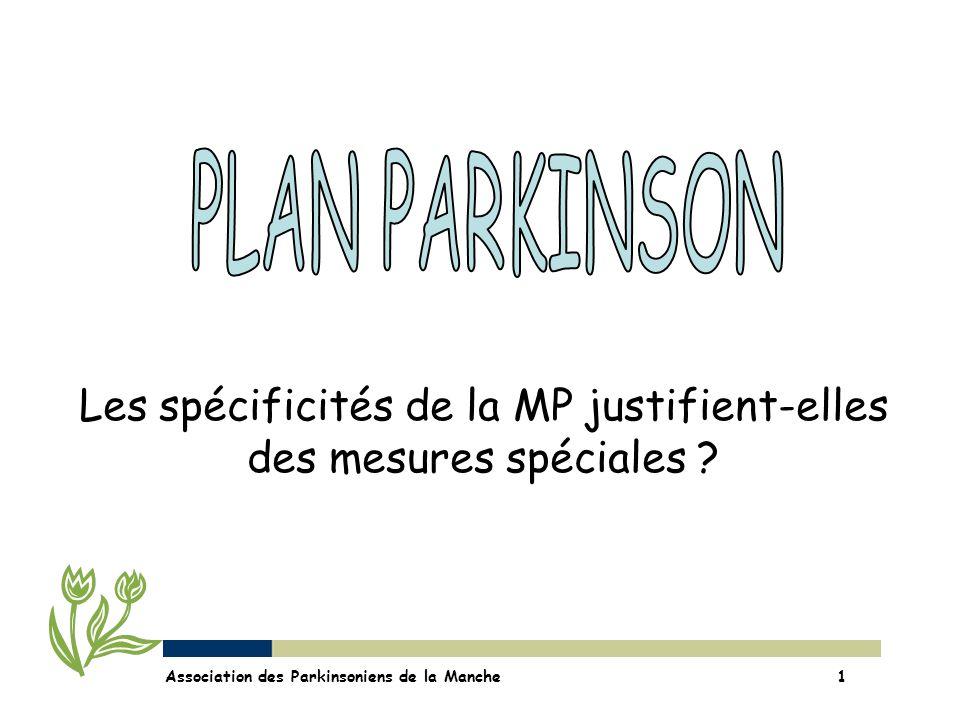 Les spécificités de la MP justifient-elles des mesures spéciales