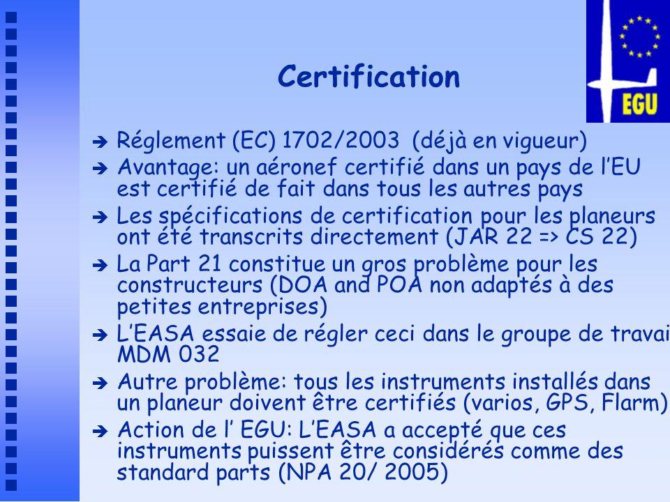 Certification Réglement (EC) 1702/2003 (déjà en vigueur)