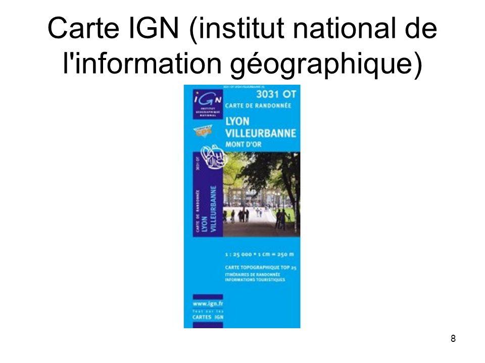 Carte IGN (institut national de l information géographique)