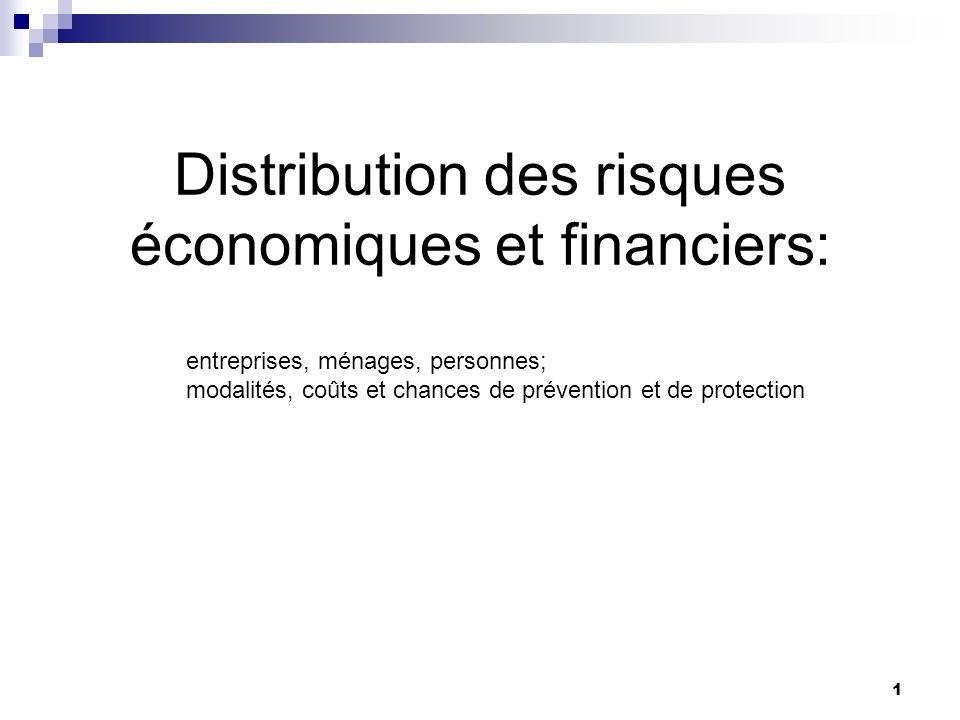 Distribution des risques économiques et financiers: